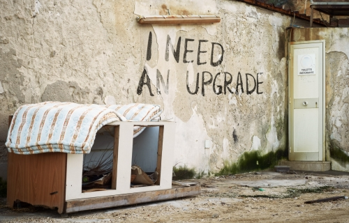 I need an upgrade